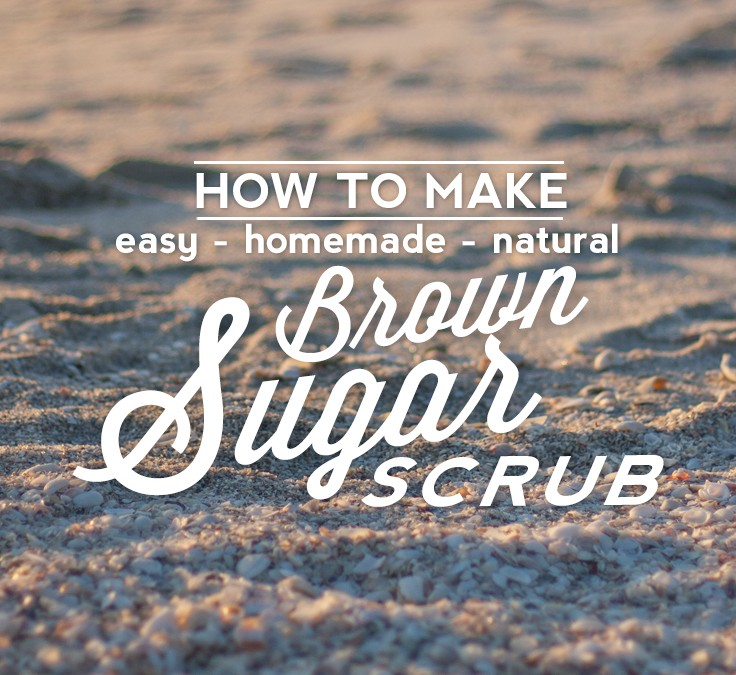 How to Make Easy, Homemade Brown Sugar Scrub