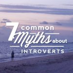 7 Common Myths about Introverts