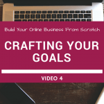 Crafting Your Goals