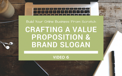 Crafting A Value Proposition & Brand Slogan