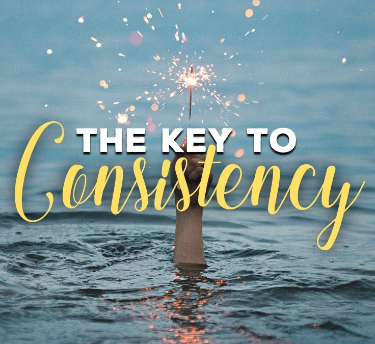 The Key to Consistency