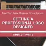 How To Get A Professional Logo Designed – Part 2